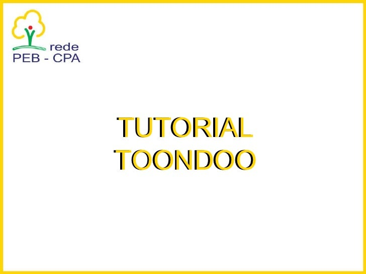 TUTORIAL TOONDOO TUTORIAL TOONDOO