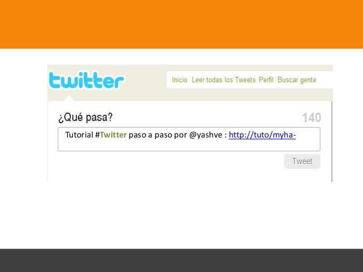 Tutorial #Twitter paso a paso por @yashve : http://tuto/myha-
