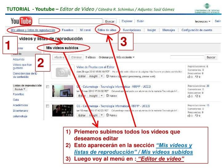 """3<br />1<br />2<br />Priemero subimos todos los videos que deseamos editar<br />Esto aparecerán en la sección """"Mis videos ..."""