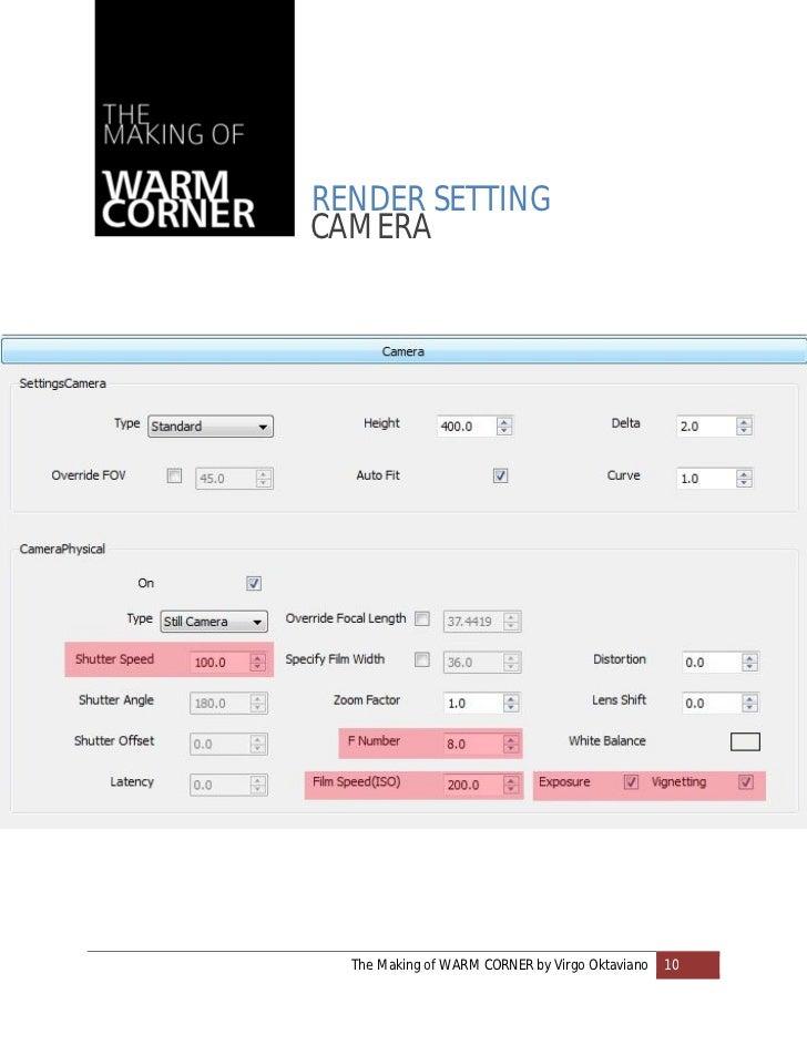 RENDER SETTINGCAMERA  The Making of WARM CORNER by Virgo Oktaviano   10