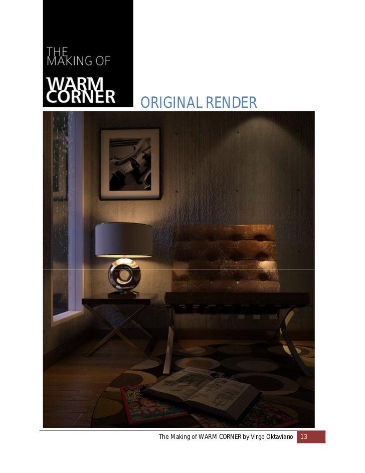 ORIGINAL RENDER  The Making of WARM CORNER by Virgo Oktaviano   13