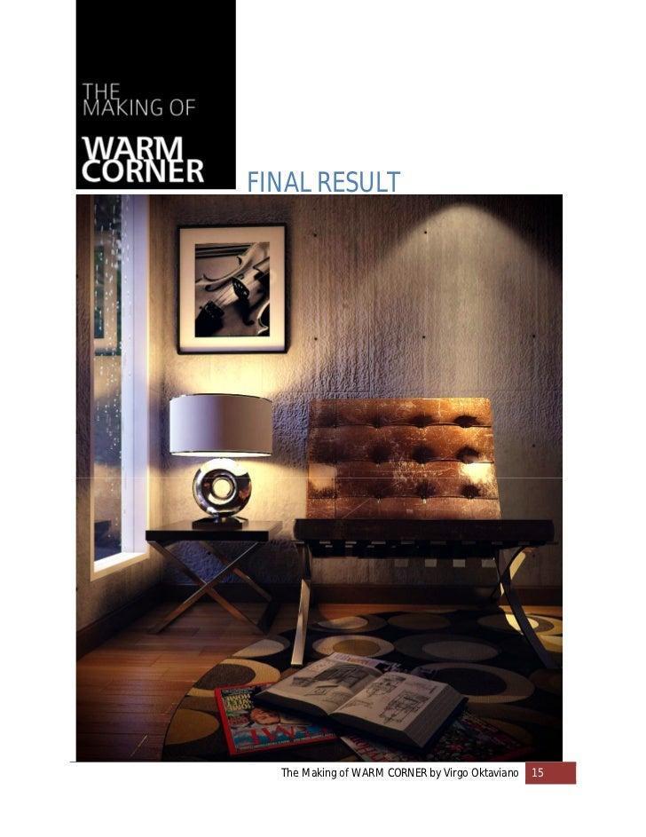 FINAL RESULT  The Making of WARM CORNER by Virgo Oktaviano   15