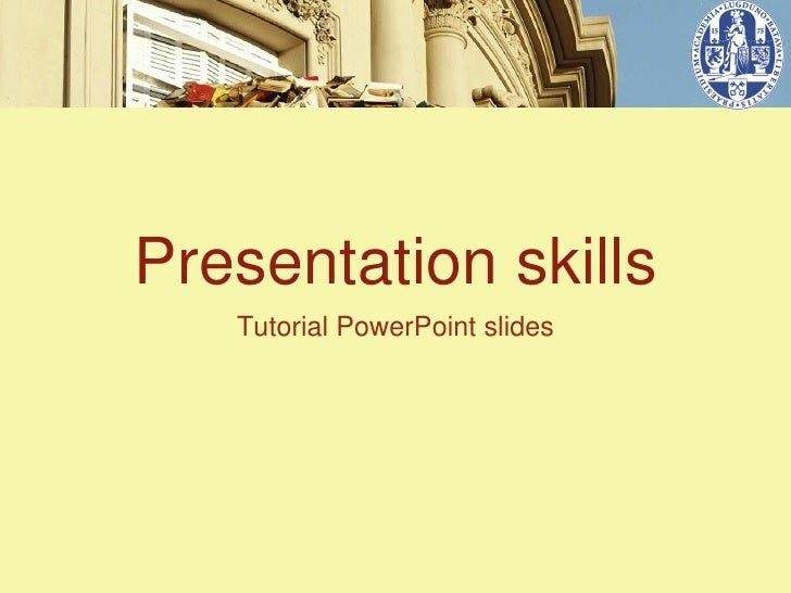 Presentation skills   Tutorial PowerPoint slides
