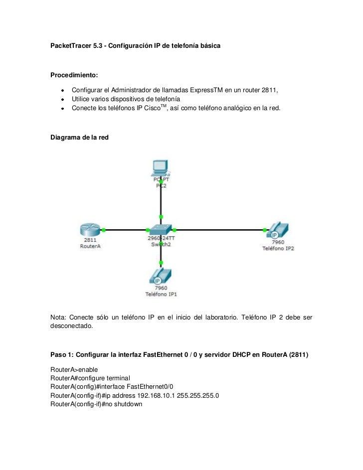 Packet Tracer 5.3 - Configuración IP de telefonía básica<br />Procedimiento:<br />Configurar el Administrador de llamadas ...