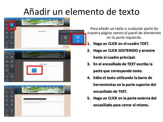 Añadir un elemento de texto Para añadir un texto a cualquier parte de nuestra página vamos al panel de elementos en la par...