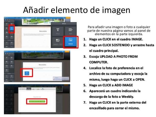 Añadir elemento de imagen Para añadir una imagen o foto a cualquier parte de nuestra página vamos al panel de elementos en...