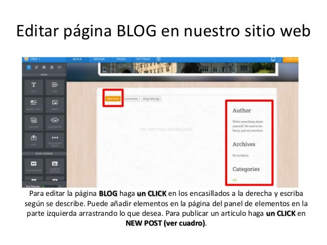 Editar página BLOG en nuestro sitio web Para editar la página BLOG haga un CLICK en los encasillados a la derecha y escrib...