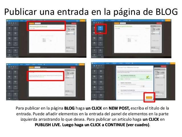 Publicar una entrada en la página de BLOG Para publicar en la página BLOG haga un CLICK en NEW POST, escriba el titulo de ...