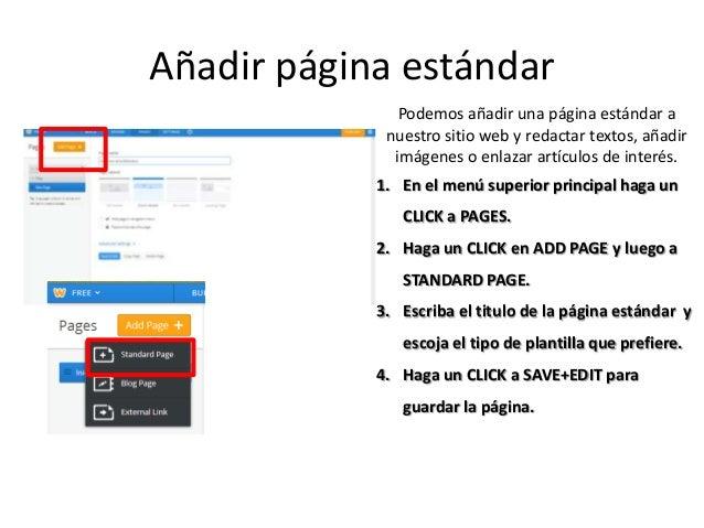Añadir página estándar Podemos añadir una página estándar a nuestro sitio web y redactar textos, añadir imágenes o enlazar...