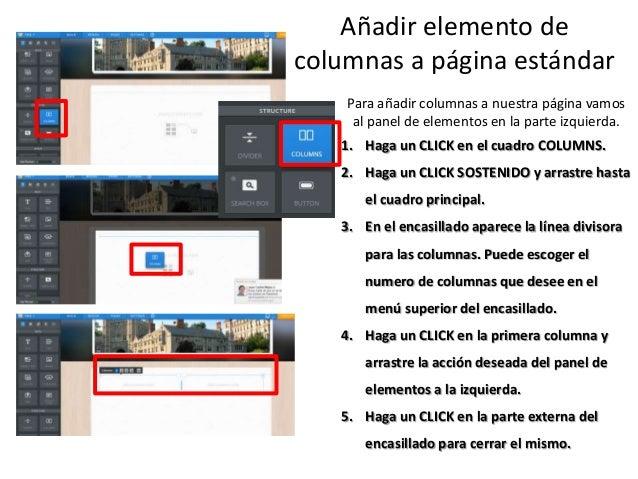 Añadir elemento de columnas a página estándar Para añadir columnas a nuestra página vamos al panel de elementos en la part...