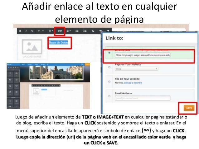 Añadir enlace al texto en cualquier elemento de página Luego de añadir un elemento de TEXT o IMAGE+TEXT en cualquier págin...