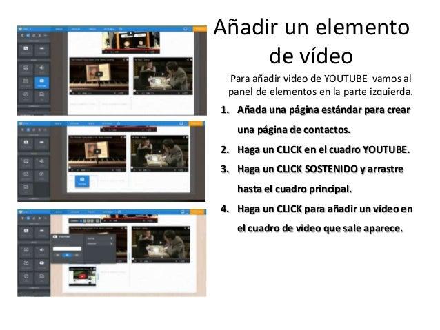 Para añadir video de YOUTUBE vamos al panel de elementos en la parte izquierda. 1. Añada una página estándar para crear un...