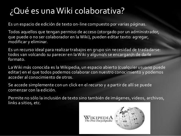 ¿Cómo trabajar en una Wiki colaborativa? Slide 2