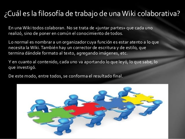 ¿Cómo trabajar en una Wiki colaborativa? Slide 3