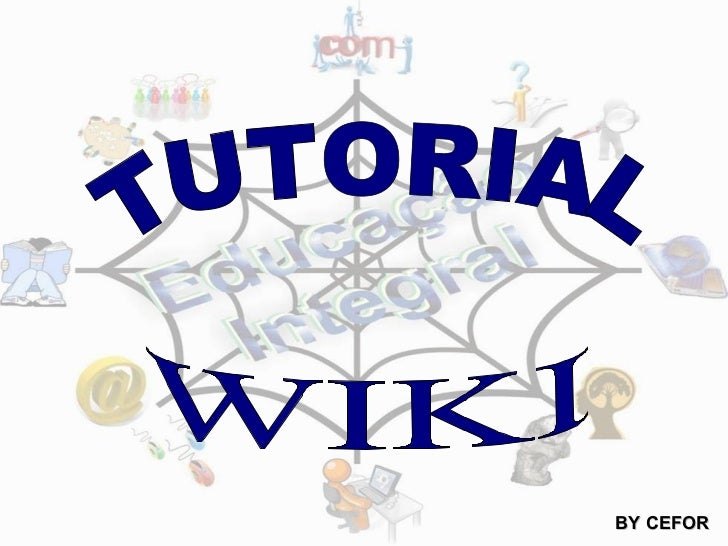 TUTORIAL WIKI BY CEFOR