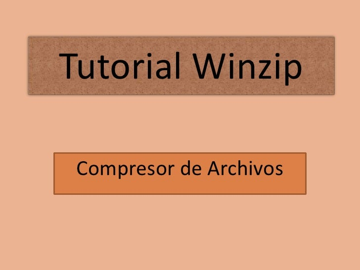 Tutorial Winzip   Compresor de Archivos
