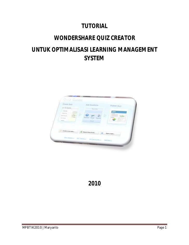TUTORIAL                  WONDERSHARE QUIZ CREATOR     UNTUK OPTIMALISASI LEARNING MANAGEMENT                     SYSTEM  ...