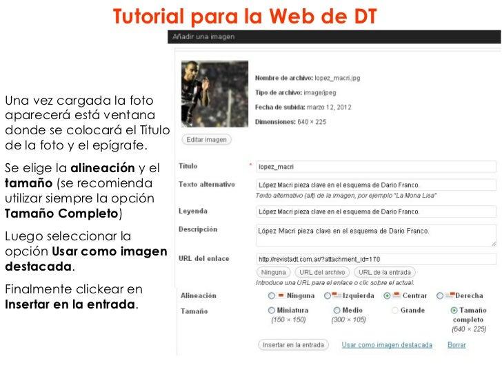 Tutorial para la Web de DTUna vez cargada la fotoaparecerá está ventanadonde se colocará el Títulode la foto y el epígrafe...