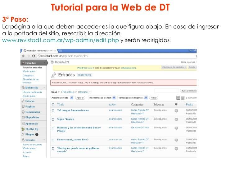 Tutorial para la Web de DT3º Paso:La página a la que deben acceder es la que figura abajo. En caso de ingresara la portada...