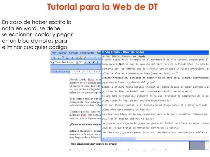 Tutorial para la Web de DTEn caso de haber escrito lanota en word, se debeseleccionar, copiar y pegaren un bloc de notas p...