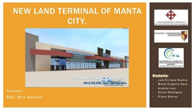 Land terminal project in Manta, Ecuador