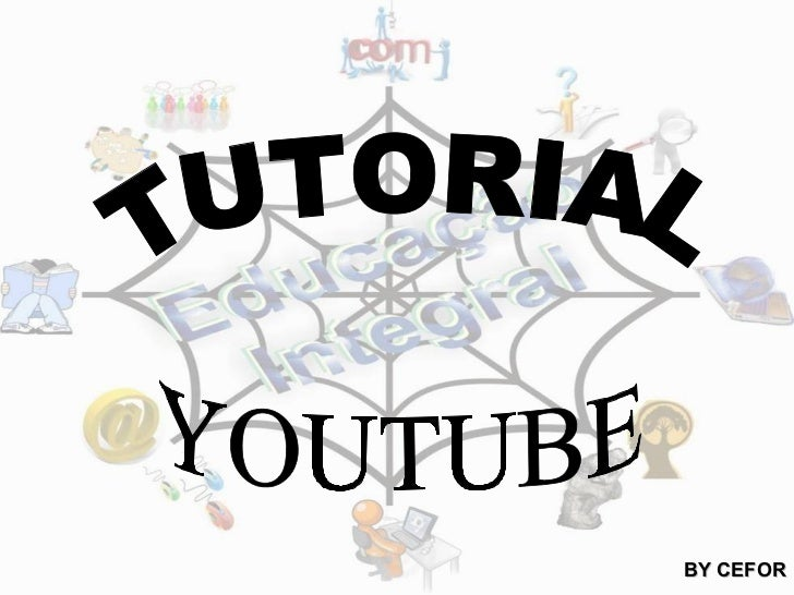 TUTORIAL YOUTUBE BY CEFOR