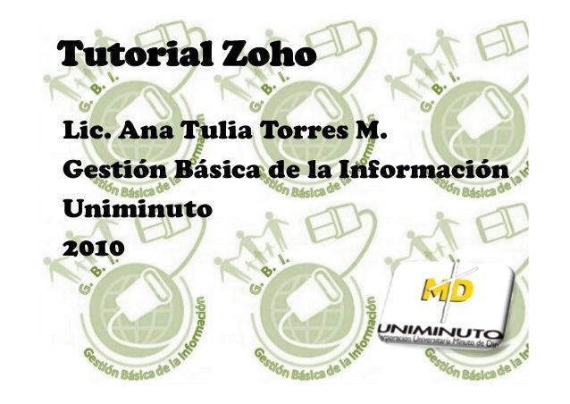 1. Para trabajar colaborativamente con esta aplicación, primero se ingresa a la página de www.zoho.com y se procede a real...