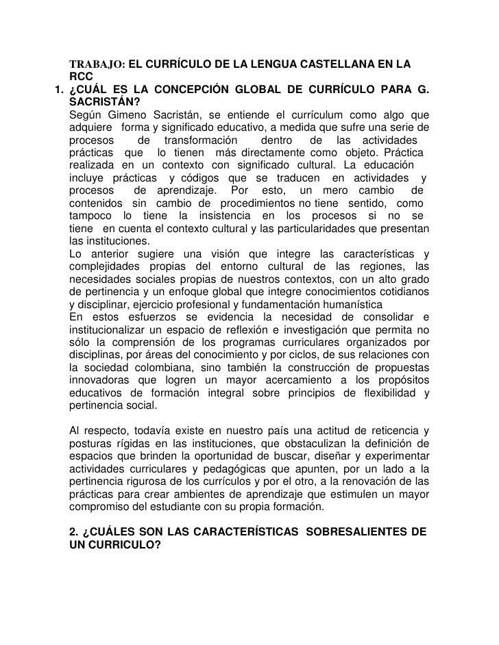 TRABAJO: EL CURRÍCULO DE LA LENGUA CASTELLANA EN LA   RCC1. ¿CUÁL ES LA CONCEPCIÓN GLOBAL DE CURRÍCULO PARA G.   SACRISTÁN...