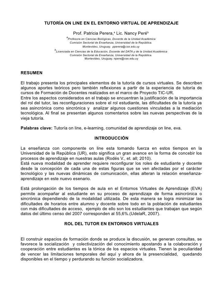 TUTORÍA ON LINE EN EL ENTORNO VIRTUAL DE APRENDIZAJE                               Prof. Patricia Perera,a Lic. Nancy Peré...