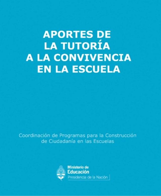 APORTES DELA TUTORÍAA LA CONVIVENCIAEN LA ESCUELACOORDINACIÓN DE PROGRAMAS