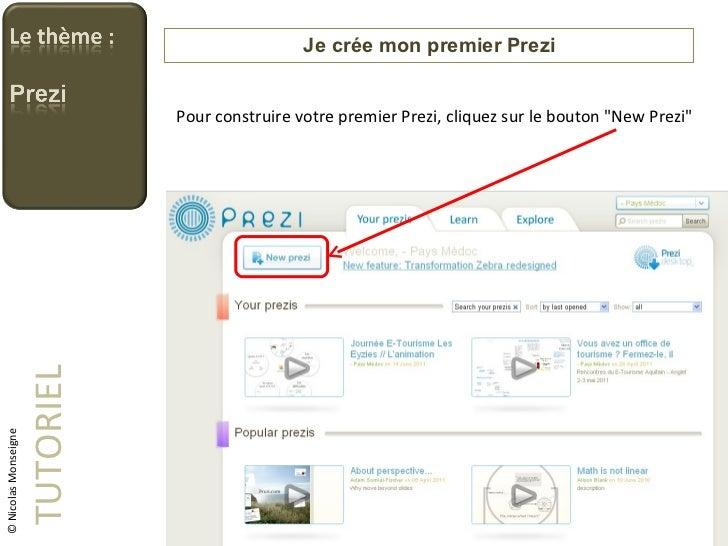 """Je crée mon premier Prezi TUTORIEL Pour construire votre premier Prezi, cliquez sur le bouton """"New Prezi"""" © Nico..."""