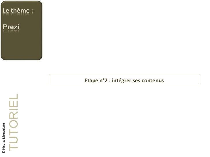 Etape n°2 : intégrer ses contenus TUTORIEL © Nicolas Monseigne