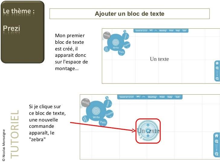 Ajouter un bloc de texte TUTORIEL © Nicolas Monseigne Mon premier bloc de texte est créé, il apparait donc sur l'espace de...