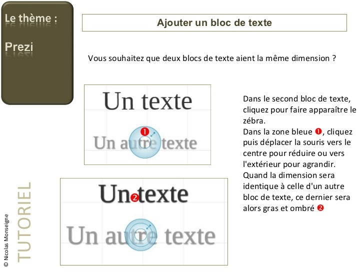 Ajouter un bloc de texte TUTORIEL © Nicolas Monseigne Vous souhaitez que deux blocs de texte aient la même dimension ? Dan...