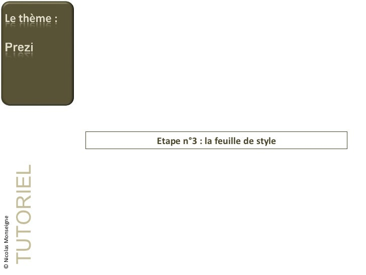 Etape n°3 : la feuille de style TUTORIEL © Nicolas Monseigne