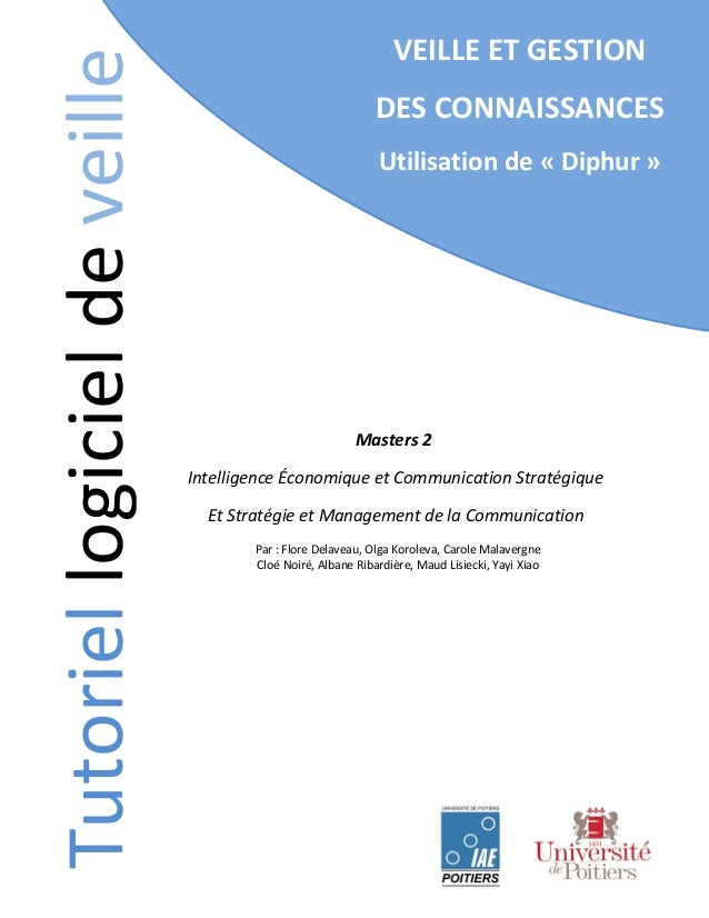 Tutoriel logiciel de veille  VEILLE ET GESTION DES CONNAISSANCES Utilisation de « Diphur »  Masters 2 Intelligence Économi...