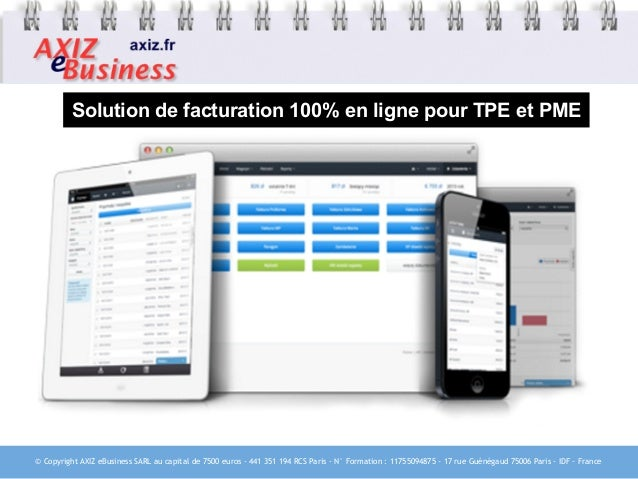© Copyright AXIZ eBusiness SARL au capital de 7500 euros - 441 351 194 RCS Paris - N° Formation : 11755094875 - 17 rue Gué...
