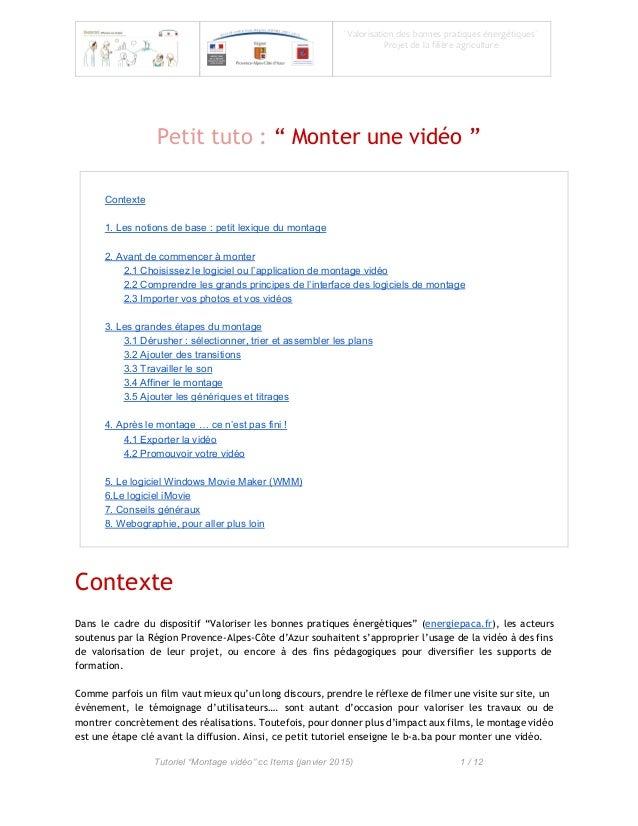 """""""Valorisationdesbonnespratiquesénergétiques"""" Projetdelafilièreagriculture  Petit tuto : """" Monter une vid..."""