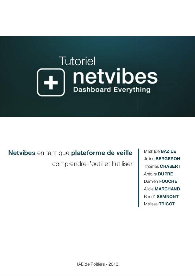 1  Tutoriel  Netvibes en tant que plateforme de veille  comprendre l'outil et l'utiliser  IAE de Poitiers - 2013  Mathilde...