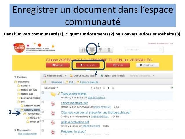 Enregistrer un document dans l'espace                   communautéDans l'univers communauté (1), cliquez sur documents (2)...