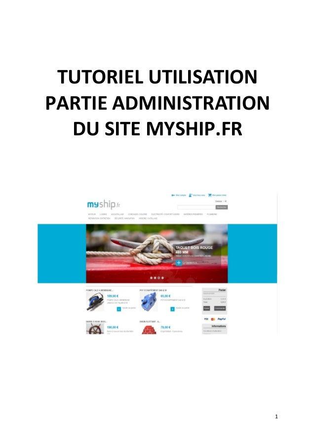 TUTORIEL UTILISATION PARTIE ADMINISTRATION DU SITE MYSHIP.FR 1