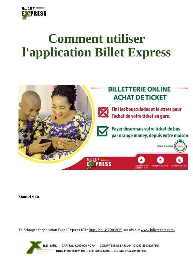Comment utiliser l'application Billet Express Manuel v1.0 T�l�charger l'application Billet Express ICI : http://bit.ly/2Bt...