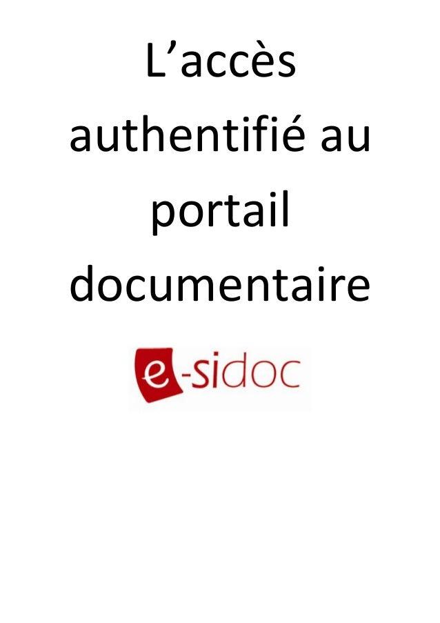 L'accès  authentifié au  portail  documentaire
