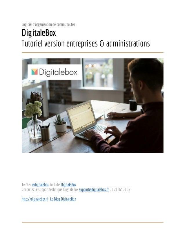 Logiciel d'organisation de communautés DigitaleBox Tutoriel version entreprises & administrations Twitter @digitaleboxYo...