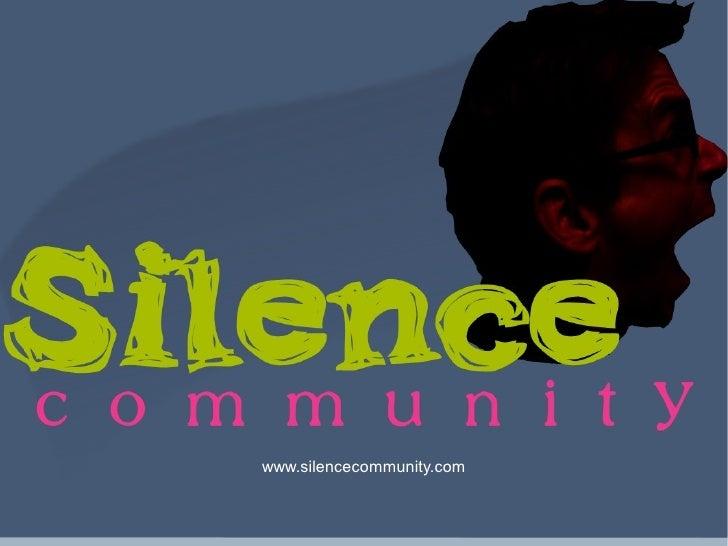 www.silencecommunity.com