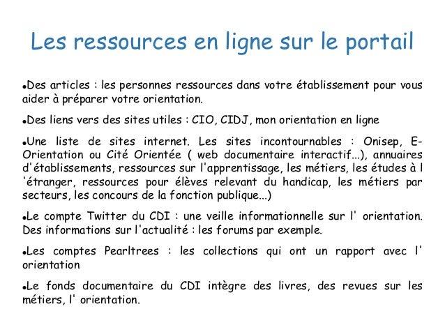 Les ressources en ligne sur le portail ●Des articles : les personnes ressources dans votre établissement pour vous aider à...