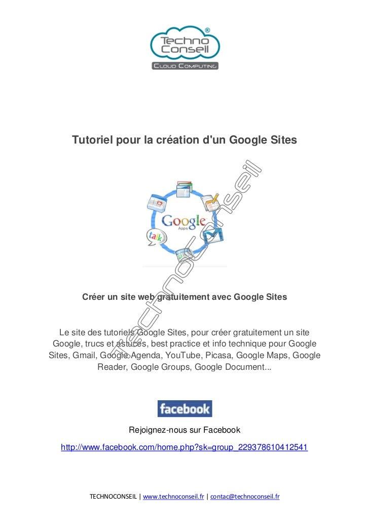Tutoriel pour la création dun Google Sites        Créer un site web gratuitement avec Google Sites   Le site des tutoriels...