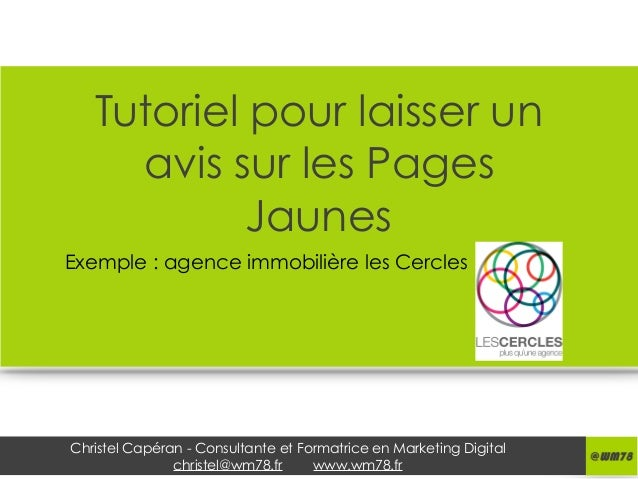 Christel Capéran - Consultante et Formatrice en Marketing Digital christel@wm78.fr www.wm78.fr Tutoriel pour laisser un av...