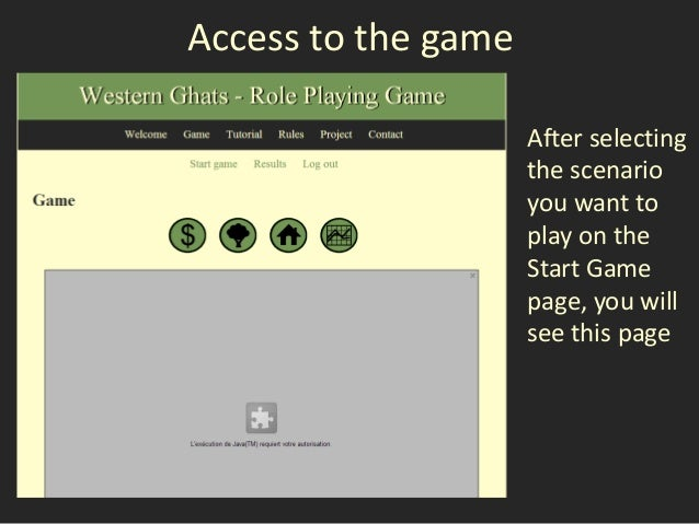 Access to the game                     After selecting                     the scenario                     you want to   ...