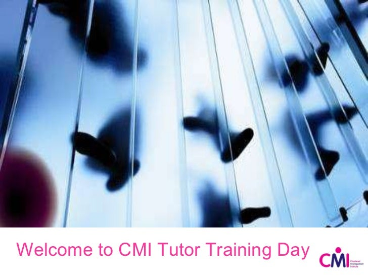 Welcome to CMI Tutor Training Day